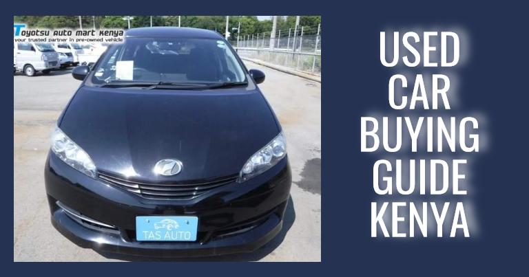 used car buying guide kenya