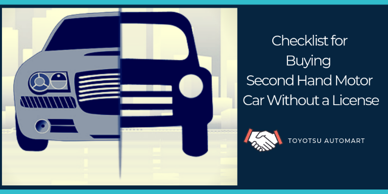 Checklist for Buying a Second Hand Motor Car Without a License