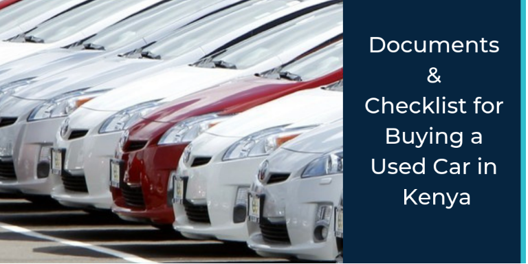Documents & Checklist for Buying a Used Car in Kenya